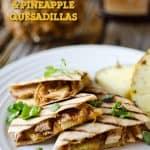 Crock pot BBQ Chicken & Pineapple Quesadillas - Easy & Healthy Weeknight Dinner Idea