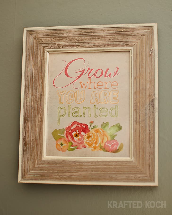 Grow where you are planted - free printable - Krafted Koch