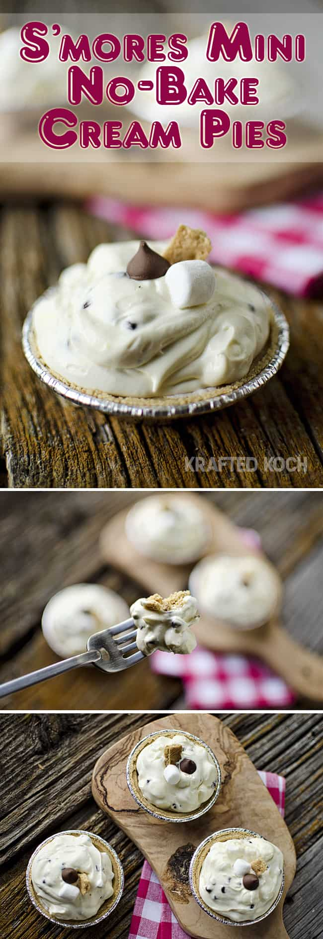 S'mores Mini No-Bake Cream Pies - Krafted Koch