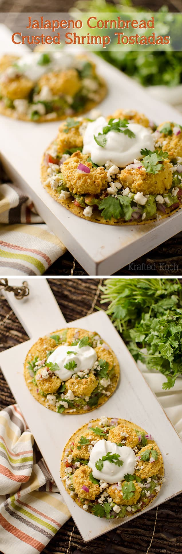 Jalapeno Cornbread Crusted Shrimp Tostadas - Krafted Koch