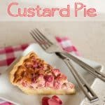 Rhubarb Custard Pie - Krafted Koch