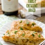 Creamy Chardonnay Turkey Crescent Braid - Krafted Koch - An easy and delicious dinner recipe to use up your leftover Turkey from Thanksgiving or rotisserie chicken.