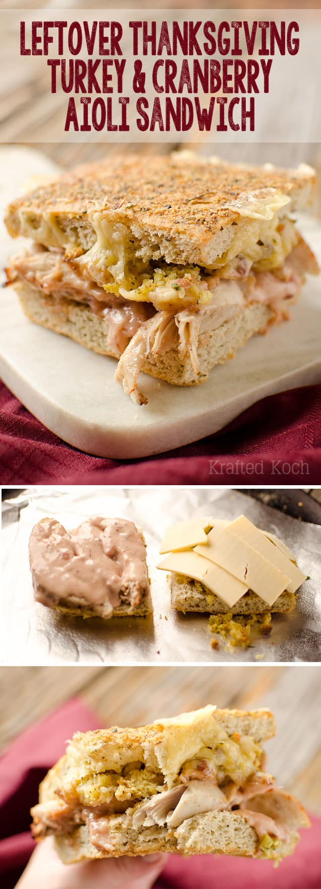 Leftover Thanksgiving Turkey and Cranberry Aioli Sandwich - Krafted Koch - The perfect way to enjoy the best parts of Thanksgiving with this leftover sandwich recipe!