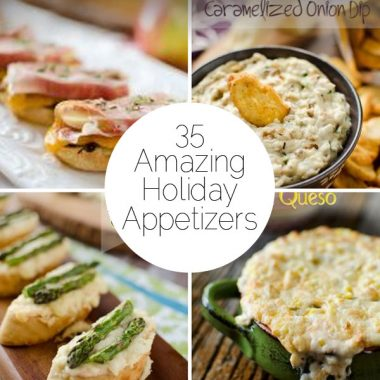 35 Amazing Holiday Appetizers