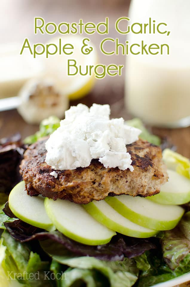 roasted garlic apple chicken burgers are a juicy chicken burger paired ...
