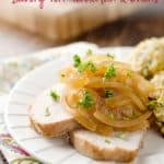 Crock-Pot Savory Pork Tenderloin & Onions - A moist and flavorful pork loin recipe made in your slow cooker for an easy dinner idea! #Pork #CrockPot #Healthy #DinnerIdea #SlowCooker #DairyFree