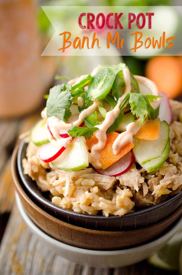 Crock Pot Banh Mi Bowls - A light and delicious dinner idea that comes out of your slow cooker and is filled with all the great flavors and textures of a Banh Mi Sandwich! #BanhMi #Light #Healthy #CrockPot #SlowCooker