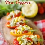 Cilantro Crab & Sweet Corn Mini Peppers are little bites of summer goodness with crab, sweet corn and tomatoes tossed in a refreshing Cilantro Lemon Vinaigrette for a light and healthy appetizer or snack. #Appetizer #Healthy #Snack #Light #Crab