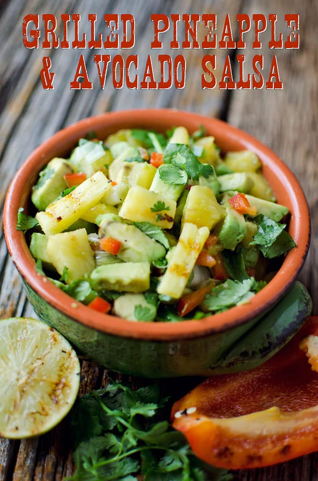 Grilled Pineapple & Avocado Salsa