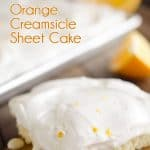 Orange Creamsicle Sheet Cake is a refreshing dessert with a fluffy white cake topped with a creamy orangesicle layer and fresh whipped cream. #Cake #Orange #Dessert