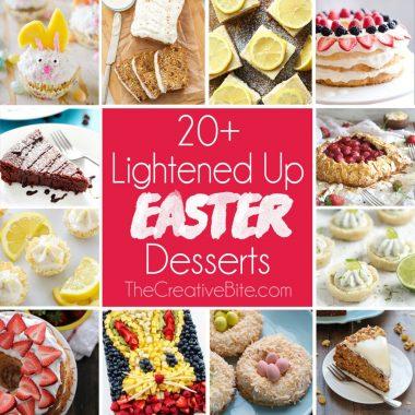 20+ Lightened Up Easter Desserts