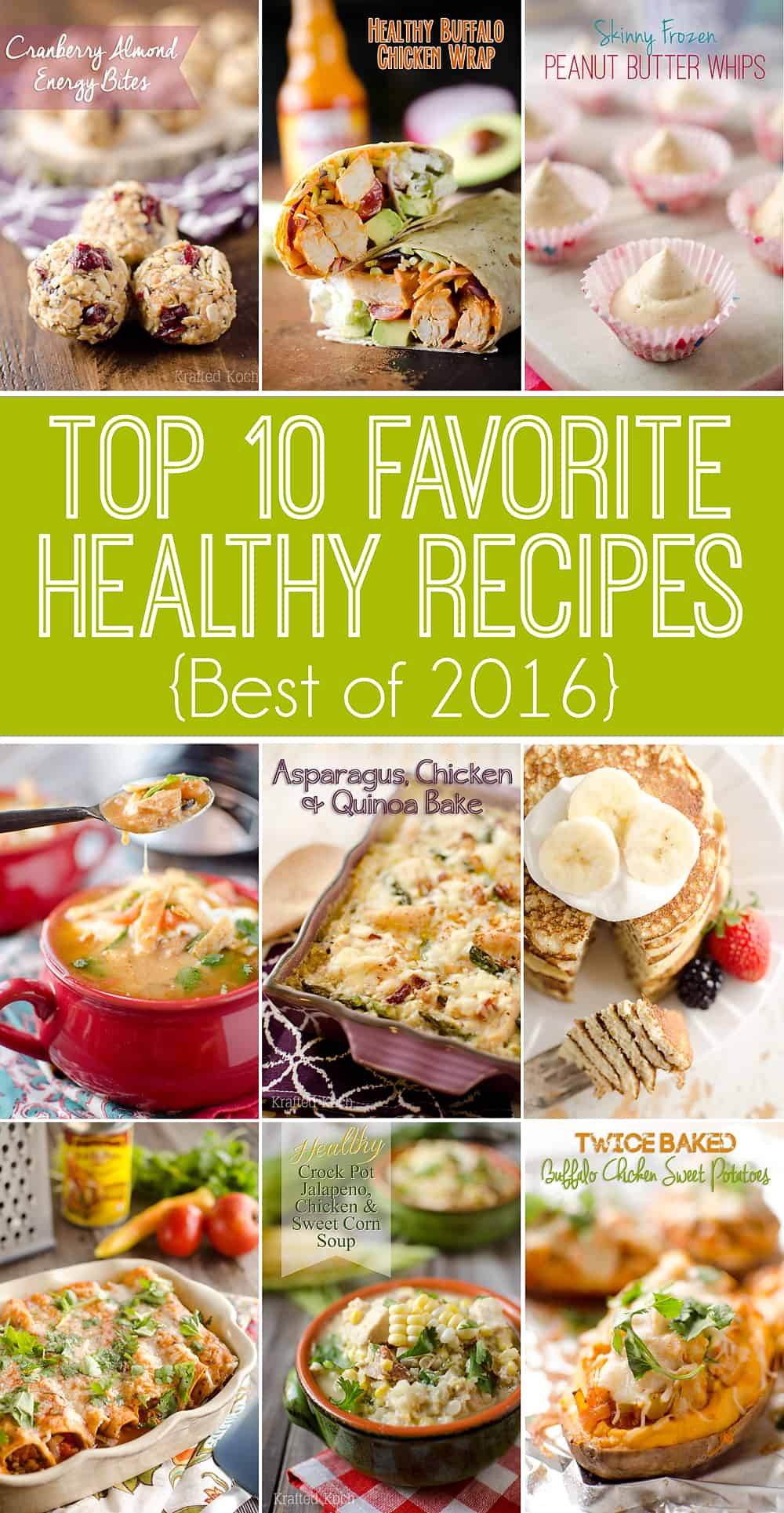 Top 10 Favorite Healthy Recipes are the best dinner, lunch, snack and dessert recipes lightened up from 2016!