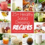 Check out these 25+ Healthy Salad Dressing Recipes perfect for every salad! From a light vinaigrette to creamy Greek yogurt based dressings, there are so many amazing homemade healthy salad dressing recipes to choose from.