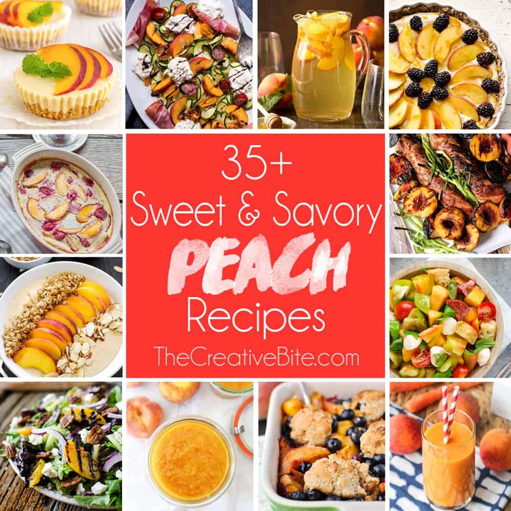 35 Sweet Savory Peach Recipes