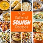 25+ Butternut Squash Recipes,