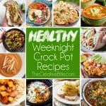 25+ Healthy Weeknight Crock Pot Recipes are perfect for quick and simple dinner ideas when you are short on time. From soups and bowls to roasts and entrees, there is a variety of flavorful recipes to try!