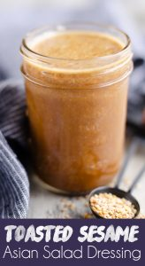 Toasted Sesame Asian Salad Dressing