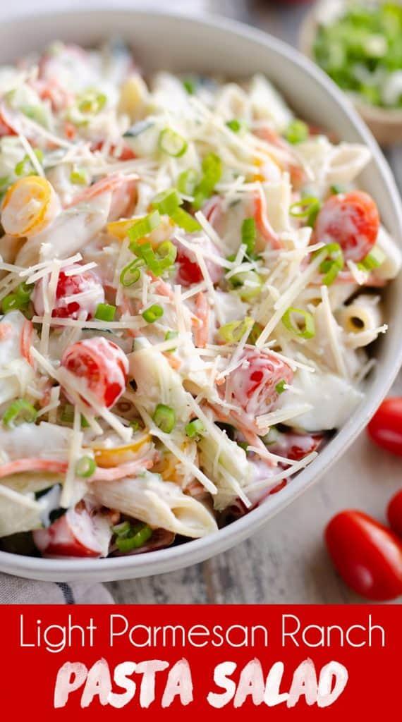 Light Parmesan Ranch Pasta Salad