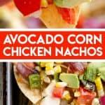 Avocado Corn Chicken Nachos