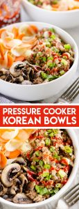 Pressure Cooker Korean Beef Bowl