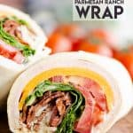 Turkey Bacon Parmesan Ranch Wrap