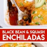 Black Bean & Squash Vegetarian Enchiladas