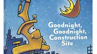 Goodnight, Goodnight Construction Site