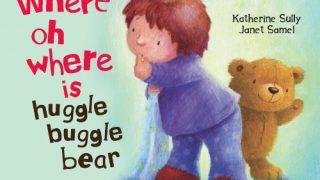 Where O Where Is Huggle Bear?