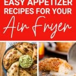 Easy Air Fryer Appetizers