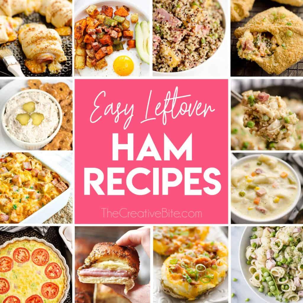 Easy Leftover Ham Recipe Roundup collage